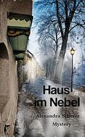 Alexandra Scherer: Haus im Nebel