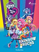 Perdita Finn: My Little Pony - Equestria Girls - Rainbow Rocks
