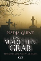 Nadja Quint: Das Mädchengrab ★★★★