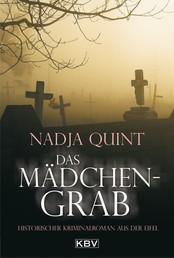 Das Mädchengrab - Historischer Kriminalroman aus der Eifel