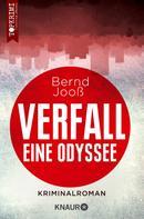Bernd Jooß: Verfall - eine Odyssee ★★