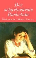 Nathaniel Hawthorne: Der scharlachrote Buchstabe ★★★