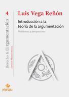 Luis Vega-Reñón: Introducción a la teoría de la argumentación