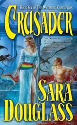 Crusader - Book Six of 'The Wayfarer Redemption'