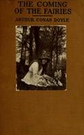 Arthur Conan Doyle: The Coming of the Fairies