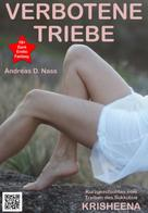 Andreas Nass: Verbotene Triebe ★★★★★