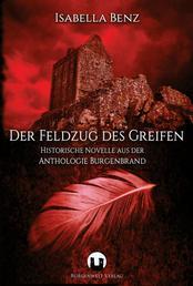 Der Feldzug des Greifen - Historisch-fantastische Novelle