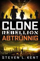 Steven L. Kent: Clone Rebellion 2: Abtrünnig ★★★★