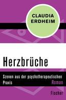 Claudia Erdheim: Herzbrüche