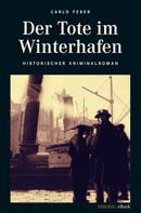 Carlo Feber: Der Tote im Winterhafen ★★★