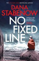 Dana Stabenow: No Fixed Line