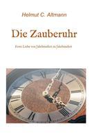 Helmut Christian Altmann: Die Zauberuhr