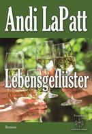 Andi LaPatt: Lebensgeflüster ★★★★★