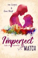 Ina Linger: Imperfect Match