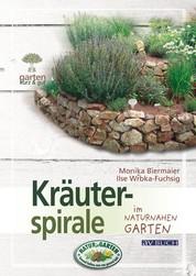 Kräuterspirale - im naturnahen Garten