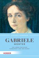 Stefanie Schröder: Gabriele Münter