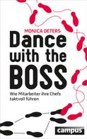 Monica Deters: Dance with the Boss ★★★★