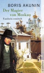 Der Magier von Moskau - Roman