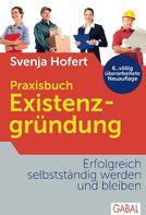 Svenja Hofert: Praxisbuch Existenzgründung ★★★