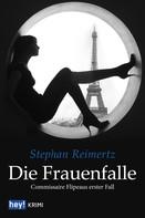 Stephan Reimertz: Die Frauenfalle ★★★