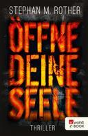 Stephan M. Rother: Öffne deine Seele ★★★★