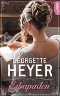Georgette Heyer: Eskapaden ★★★★