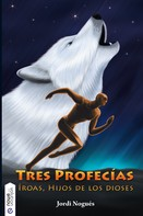 Jordi Nogués Aymerich: Tres profecías