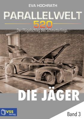 Parallelwelt 520 - Band 3 - Die Jäger