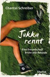 Jukka rennt - Eine Freundschaft bricht alle Rekorde
