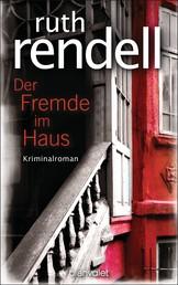 Der Fremde im Haus - Kriminalroman