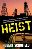 Robert Schofield: Heist