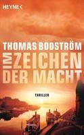 Thomas Bodström: Im Zeichen der Macht ★★★★