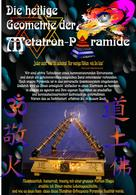 Norbert Barthelmess: Die heilige Geometrie der Metatron-Pyramide ★