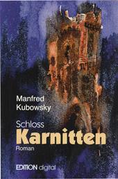 Schloss Karnitten - Der Weg der Väter