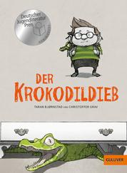 Der Krokodildieb - Roman mit Bildern