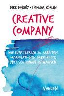 Dirk Dobiéy: Creative Company