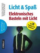 René Bohne: Licht und Spaß