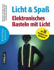 Licht und Spaß - Elektronisches Basteln mit Licht