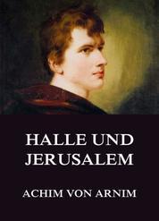 Halle und Jerusalem