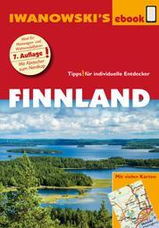 Finnland - Reiseführer von Iwanowski - Individualreiseführer mit vielen Abbildungen und Detailkarten mit Kartendownload