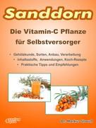 Markus Strauß: Sanddorn. Die Vitamin-C Pflanze für Selbstversorger. ★★★★★