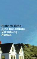 Richard Yates: Eine besondere Vorsehung ★★★★