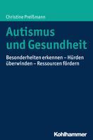 Christine Preißmann: Autismus und Gesundheit ★★★★★