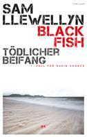 Sam Llewellyn: Black Fish – Tödlicher Beifang ★★★