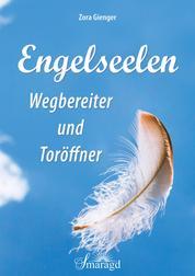 Engelseelen - Wegebereiter und Toröffner