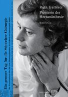 Denise Schmid: Ruth Gattiker