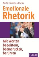 Anita Hermann-Ruess: Emotionale Rhetorik ★★★