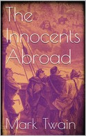 Mark Twain: The Innocents Abroad