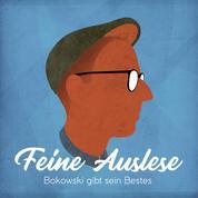 Feine Auslese - Bokowski gibt sein Bestes