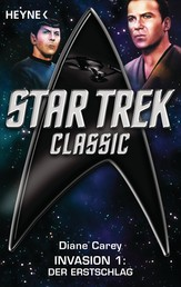 Star Trek - Classic: Der Erstschlag - Invasion 1 - Roman